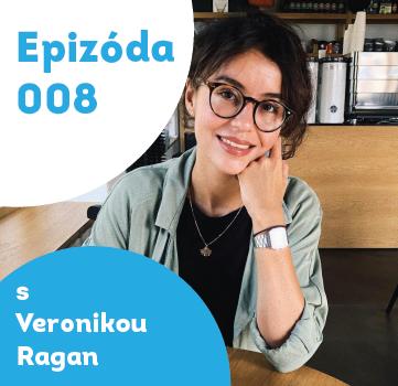 008 – Veronika Ragan – advokátka mentálneho zdravia